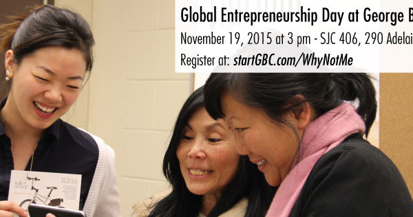Global Entrepreneurship Day at George Brown College