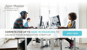 Spin Master Innovation Fund Applications 2016