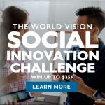 The World Vision Social Innovation Challenge
