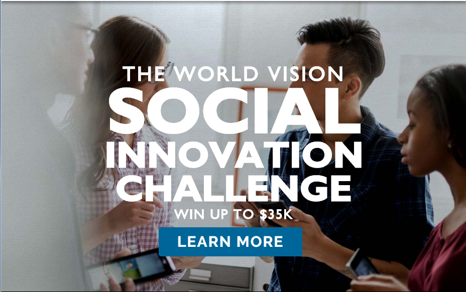 The World Vision Social Innovation Challenge