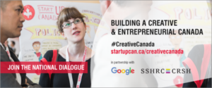 Building a creative and Entrepreneurial Canada