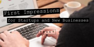 First Impressions for Startups and New Businesses