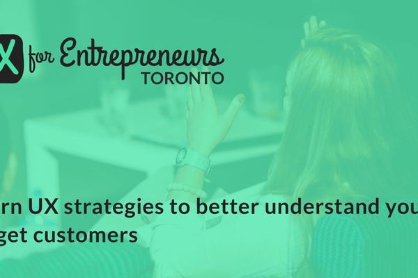 UX for Entrepreneurs