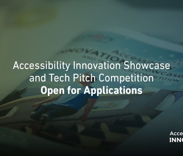 Accessibility Innovation Showcase and Tech Pitch Competition