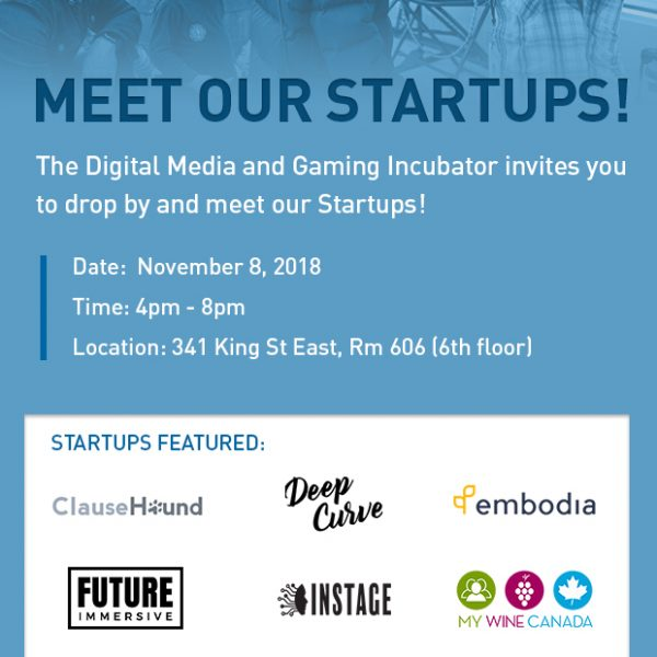 The Digital Media and Gaming Incubator invites you to Meet Our Startups!