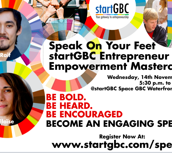 Speak on Your Feet – startGBC Entrepreneur Empowerment Masterclass