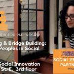 Decolonizing & Bridge Building: Indigenous Peoples in Social Enterprise