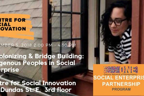 Decolonizing & Bridge Building: Indigenous Peoples in Social Enterprise