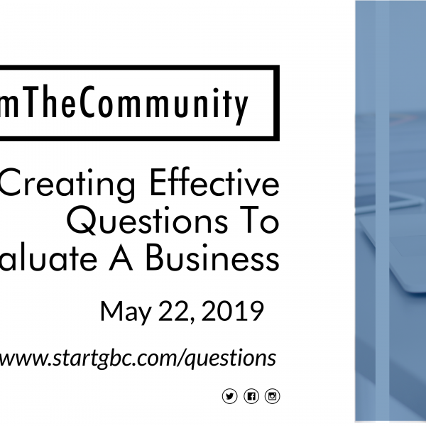 Creating Effective Questions to Evaluate Your Business