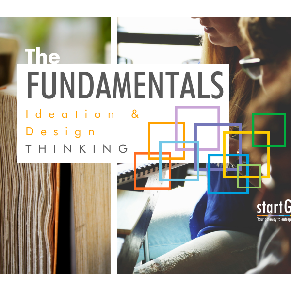 The Fundamentals: Ideation and Design Thinking