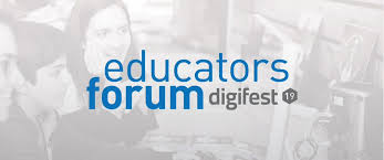 Digifest Educators Forum 2019