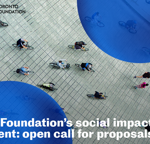Toronto Foundation Social Impact Investment