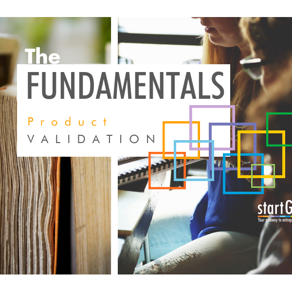 The Fundamentals: Product Validation