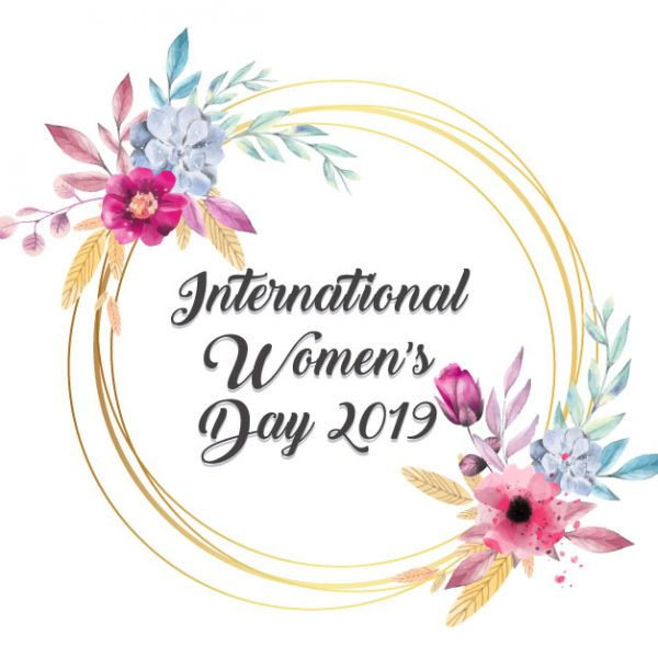 Celebrating Female Empowerment on International Women's Day – March 9th