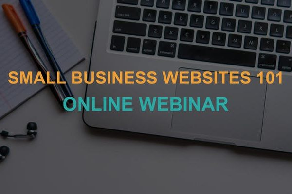 Small Business Websites 101: Online Webinar