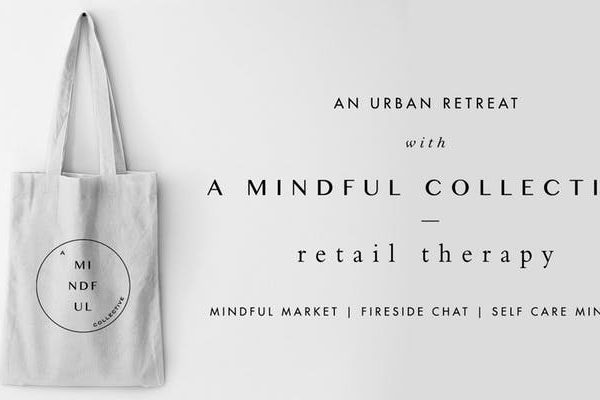 An Urban Retreat With A Mindful Collective – Retail Therapy
