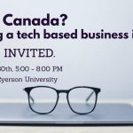 Desk with a computer and glass on top; text written above 'New to Canada? Exploring a tech based business idea? You are invited. Thursday May 30th 5:00 - 8:00pm. DMZ Sandbox, Ryerson University