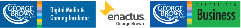 George Brown College Centre for Business, Enactus George Brown and George Brown College Digital Media & Gaming Incubator Logos