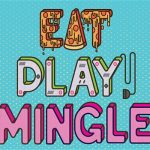 Eat Play Mingle