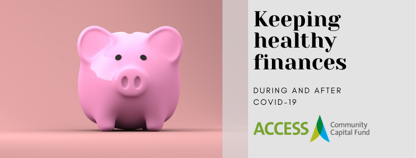 Keeping Healthy Finances and Credit During and After COVID-19