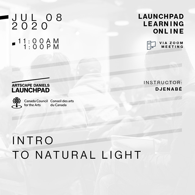 Artscape Daniels Launchpad - July 8th