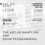 Artscape Daniels Launchpad - July 20th
