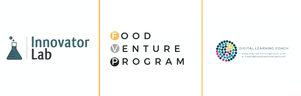 Innovator Lab, Food Venture Program and Digital Learning Coach