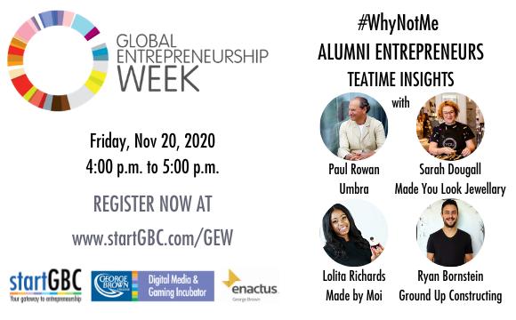 startGBC Global Entrepreneurship Week #WhyNotMe Panel Discussion